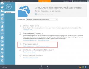 Ilustración 16 – Preparación de Recursos en Microsoft Azure para avanzar con la configuración de Azure Site Recovery Vault entre Hyper-V y Azure.