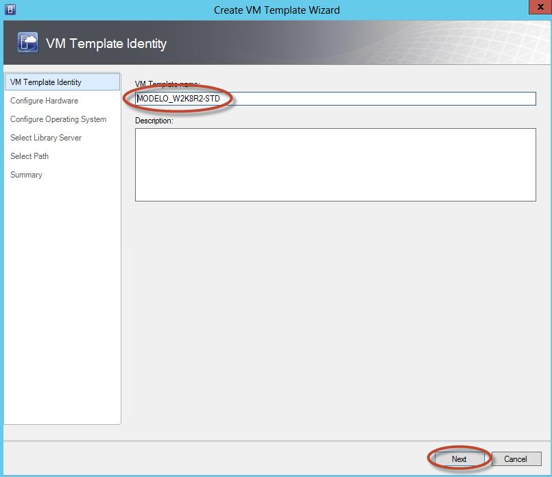 Creación de Plantilla (Template) en System Center Virtual Machine Manager 2012