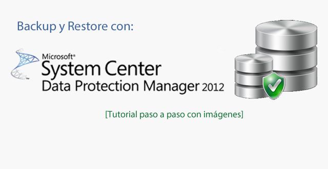 System Center Data Protection Manager 2012