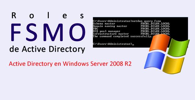 Roles FSMO en Active Directory de Windows Server 2008 R2