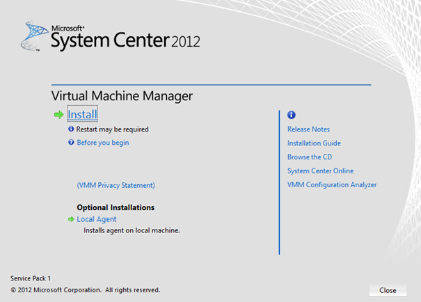 Ilustración 12 – Asistente de Instalación de System Center Virtual Machine Manager 2012 SP1.