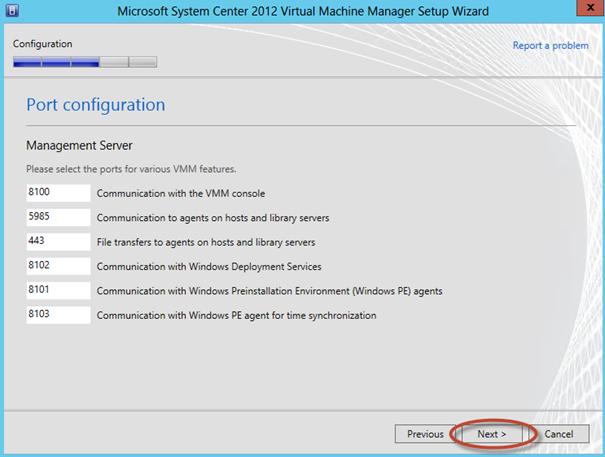 Ilustración 21 - Asistente de Instalación de System Center Virtual Machine Manager 2012 SP1: resumen de puertos a utilizar con posibilidad de personalización.