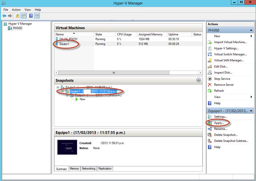 Ilustración 26 – Hyper-V Manager en Windows Server 2012. Snapshot de un Equipo Virtual: rollback y aplicación de una foto (snapshot) anterior.