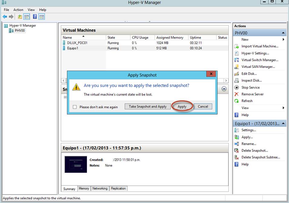 Ilustración 27 – Hyper-V Manager en Windows Server 2012. Snapshot de un Equipo Virtual: rollback y aplicación de una foto (snapshot) anterior.