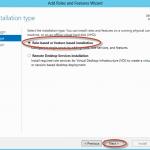 Ilustración 3 – Asistente para Agregar Roles o Características de Windows Server 2012: selección para agregar roles y características.