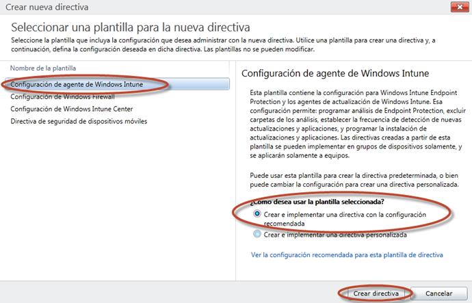 Ilustración 8 - Consola de Administración de Windows Intune. Administración de Directivas de Agente de Windows Intune.