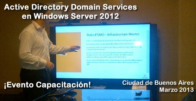 Evento Capacitación Active Directory Domain Services en Windows Server 2012 - Marzo 2013