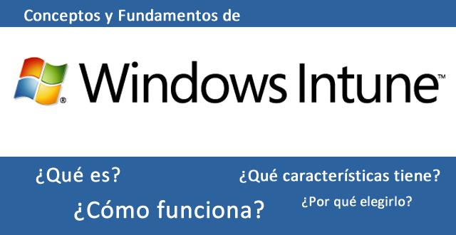 Windows Intune Conceptos y Fundamentos