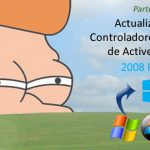 Active Directory – Actualización de Controladores de Dominio en Windows Server 2008 R2 a Windows Server 2012 – Parte 1 de 2