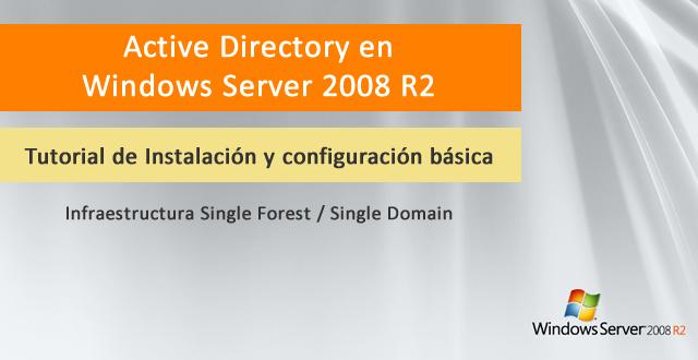 Promoción de Nuevo Bosque de Active Directory en Windows Server 2008 R2