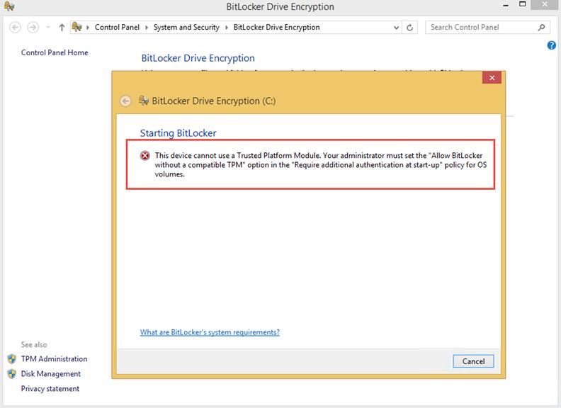 Ilustración 1 – Error en BitLocker por no disponer de un dispositivo TPM.