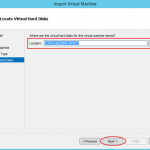Ilustración 10 – Importación de Equipo Virtual en Hyper-V de Windows Server 2012.