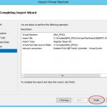 Ilustración 13 – Importación de Equipo Virtual en Hyper-V de Windows Server 2012.