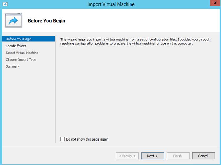 Ilustración 4 – Importación de Equipo Virtual en Hyper-V de Windows Server 2012.
