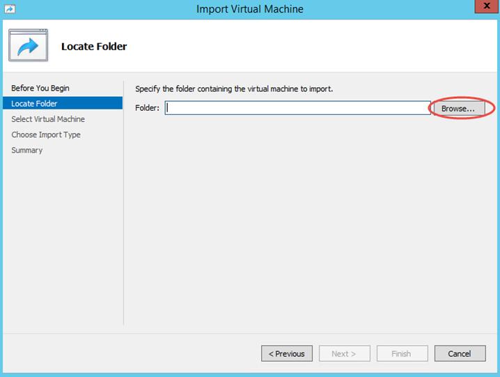 Ilustración 5 – Importación de Equipo Virtual en Hyper-V de Windows Server 2012.