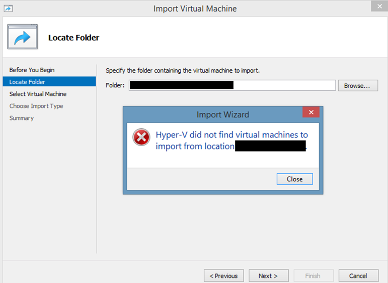 "Ilustración 1 – Captura del error ""Hyper-V did not finde virtual machines to import from location…"" al querer importar un equipo virtual en Hyper-V con Windows Server 2012 R2 originalmente exportado desde Hyper-V con Windows Server 2008 R2."