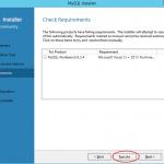 Ilustración 6 – Instalación de MySQL Server 5 en Windows Server | Chequeo de requisitos de instalación.