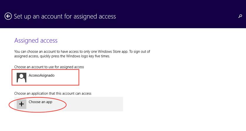 Ilustración 12 – Configuración de Acceso Asignado (Kiosk Mode) en Windows 8.1 | Configuración del Acceso Asignado para el Usuario Local.
