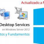 Remote Desktop Services en Windows Server 2012 - Conceptos y Fundamentos