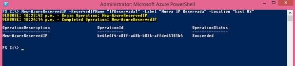 Ilustración 3 – Nueva reserva de dirección IP pública [VIP] en Microsoft Azure a través de PowerShell.