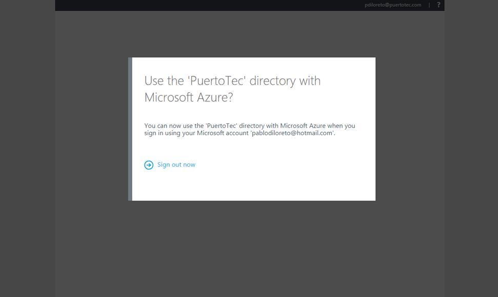 Ilustración 5 – Registro de un Directorio existente en Microsoft Azure: confirmación de registro exitoso de Directorio existente de Office 365 en Azure.
