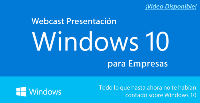 [Webcast] Windows | Windows 10 para Empresas