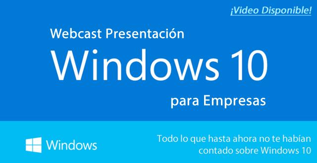 [Webcast] Windows | Windows 10 para Empresas