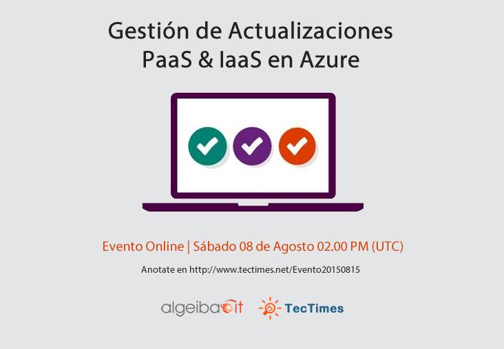 TecTimes   Evento Gestión de Actualizaciones en Azure - 15/08/2015