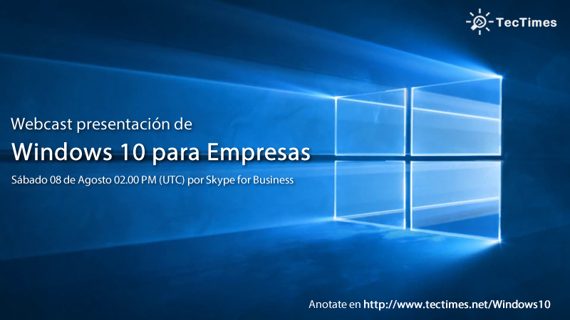 TecTimes | Evento Windows 10 para Empresas - 08/08/2015