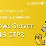 [Webcast] Windows Server | ¿Qué hay de nuevo en Windows Server 2016? - 29/08/2015