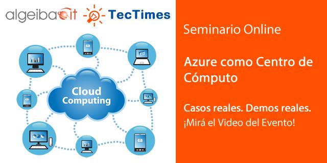 Seminario Online | La Nube como Centro de Cómputo - 29/10/2016