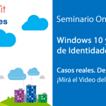 [Seminario] Windows | Windows 10 y la Gestion de Identidades – 04/02/2017